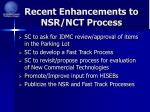 recent enhancements to nsr nct process