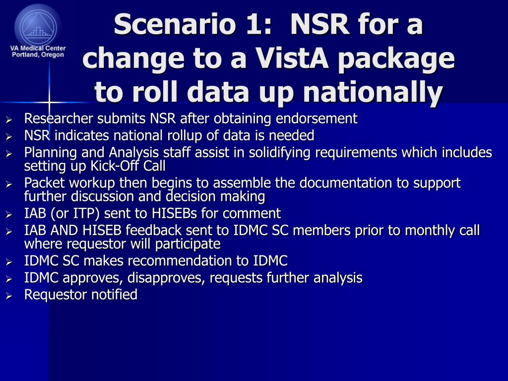 Scenario 1:  NSR for a change to a VistA package to roll data up nationally