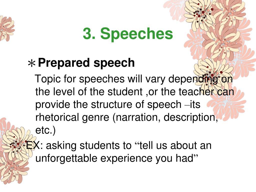 3. Speeches