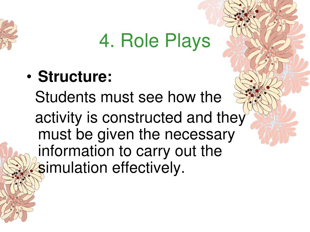 4. Role Plays