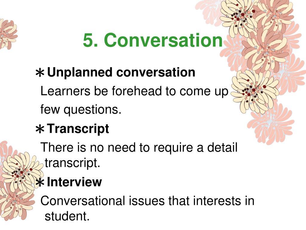 5. Conversation
