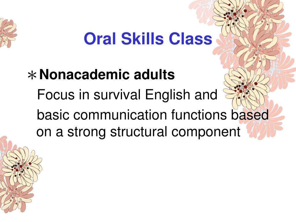 Oral Skills Class
