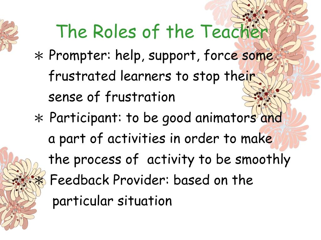 The Roles of the Teacher