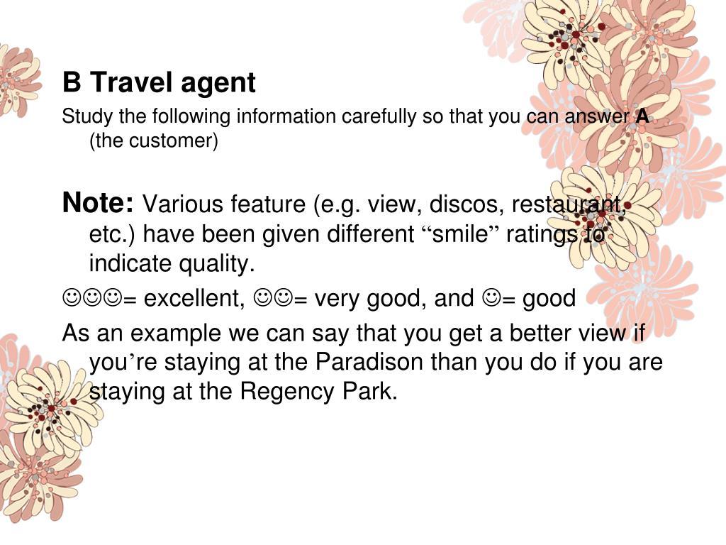 B Travel agent