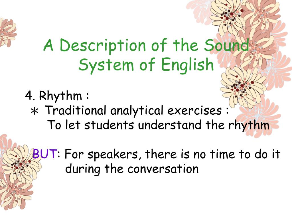 A Description of the Sound