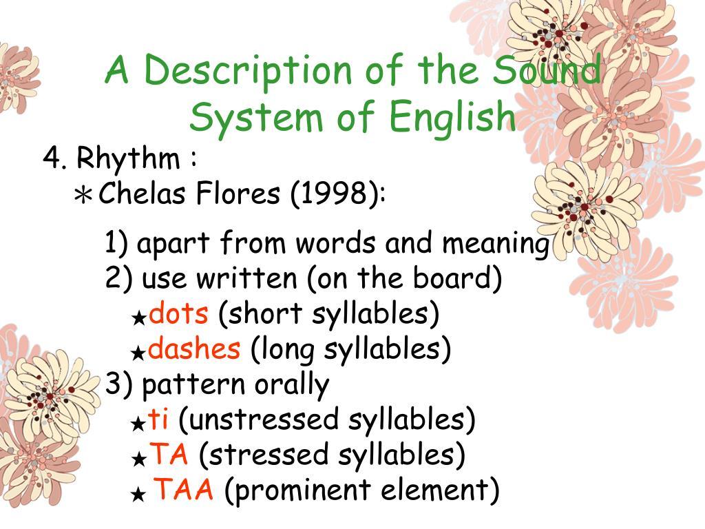 A Description of the Sound