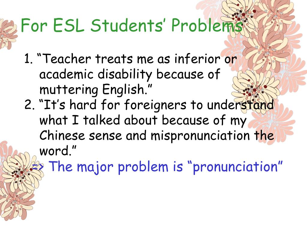 For ESL Students' Problems