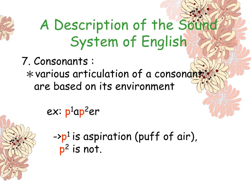 A Description of the Sound System of English
