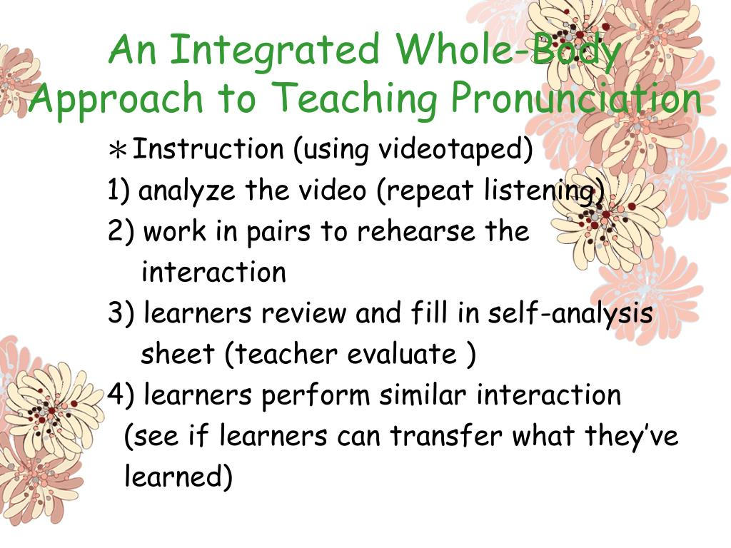 An Integrated Whole-Body Approach to Teaching Pronunciation