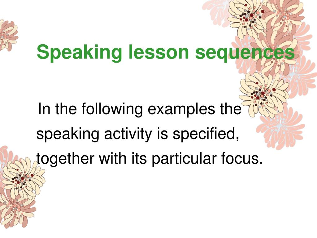 Speaking lesson sequences
