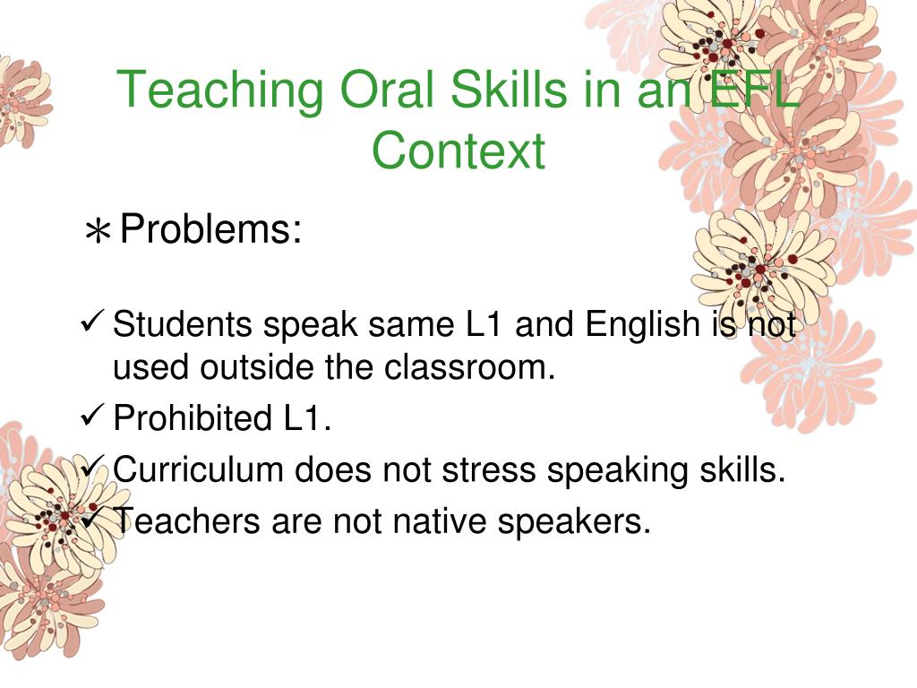 Teaching Oral Skills in an EFL Context
