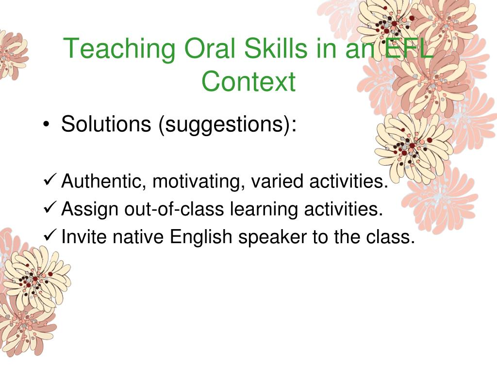 Teaching Oral Skills in an EFL Context