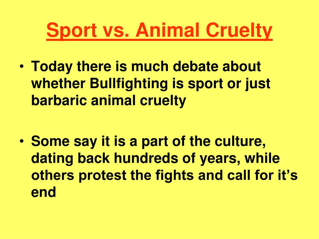 Sport vs. Animal Cruelty