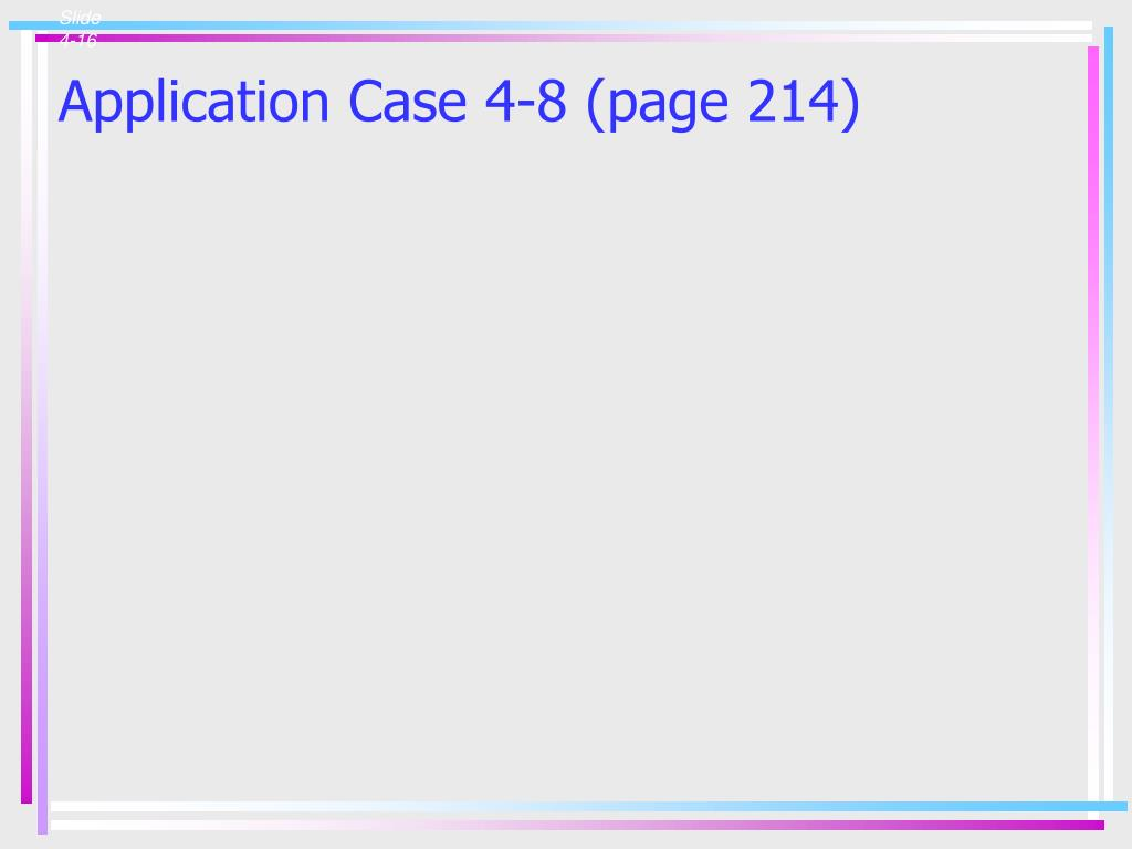 Application Case 4-8 (page 214)