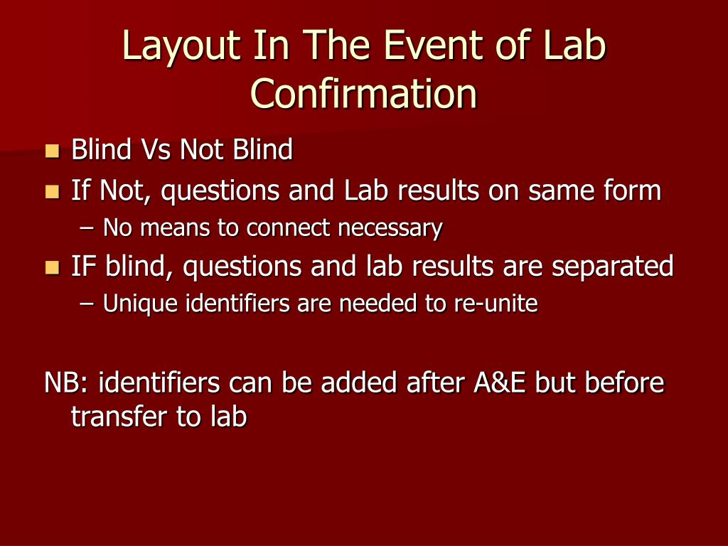 Layout In The Event of Lab Confirmation