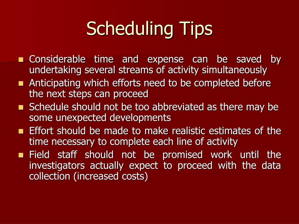 Scheduling Tips