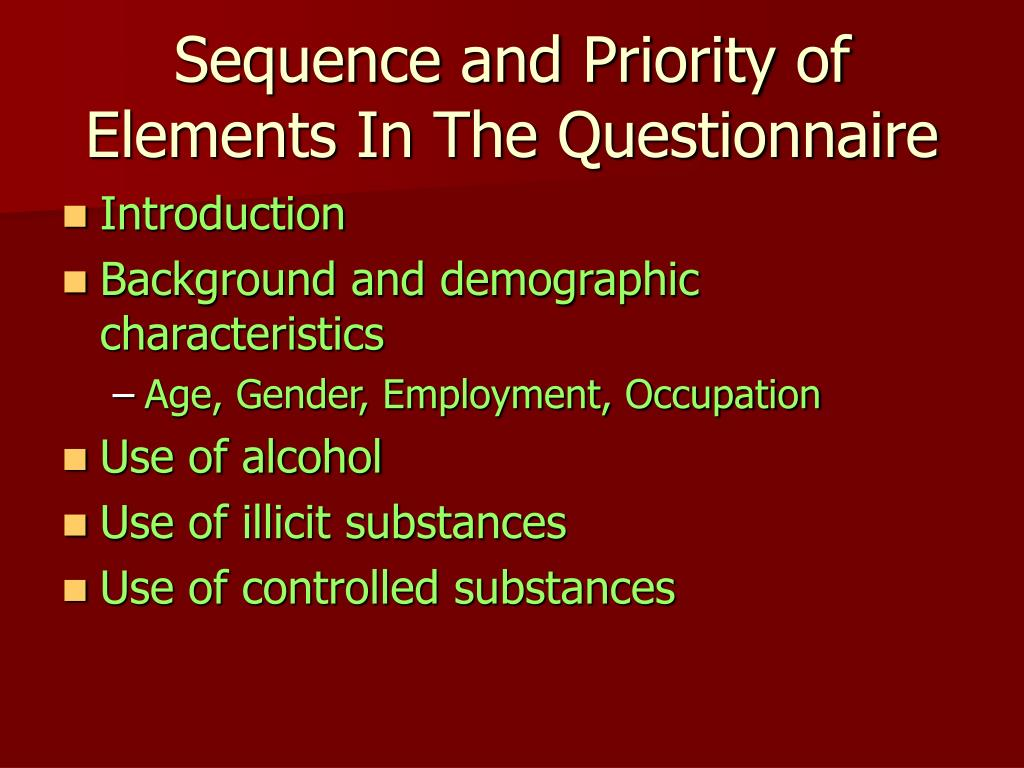 Sequence and Priority of Elements In The Questionnaire