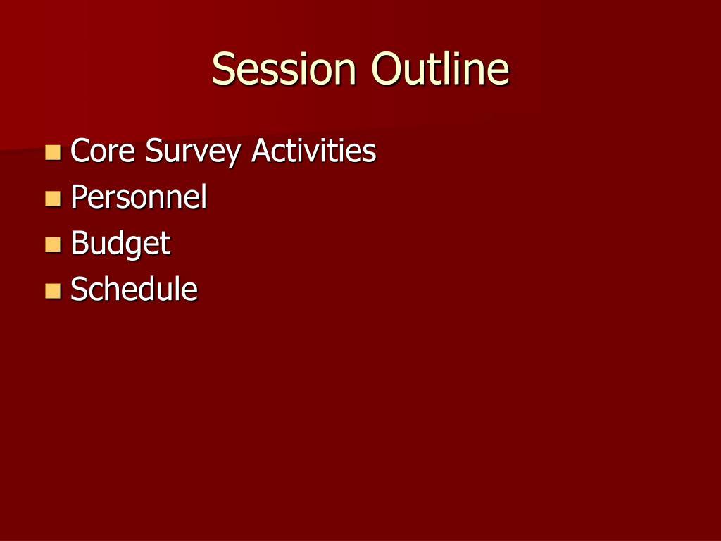 Session Outline