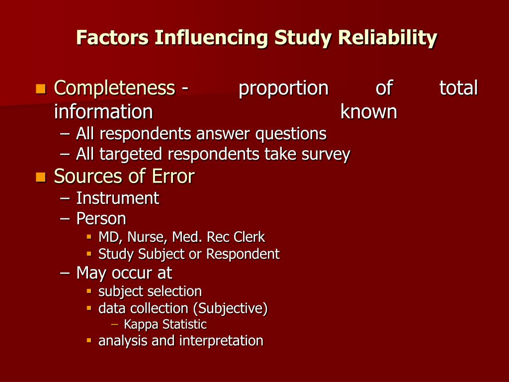 Factors Influencing Study Reliability