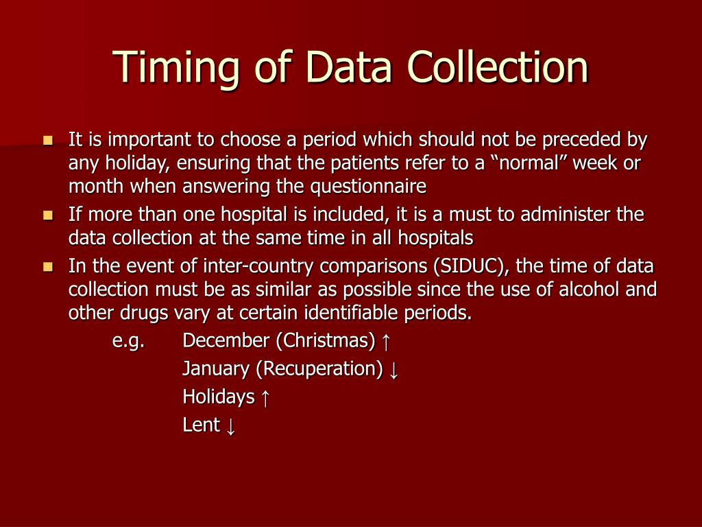 Timing of Data Collection