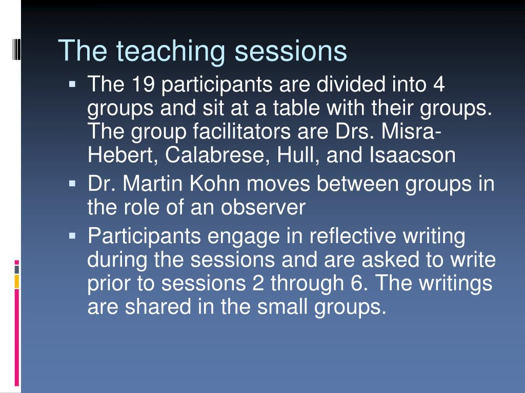 The teaching sessions