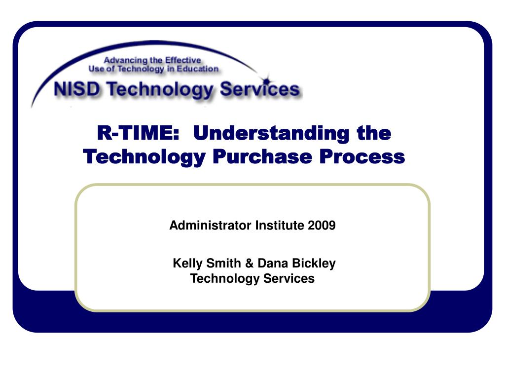 R-TIME:  Understanding the Technology Purchase Process