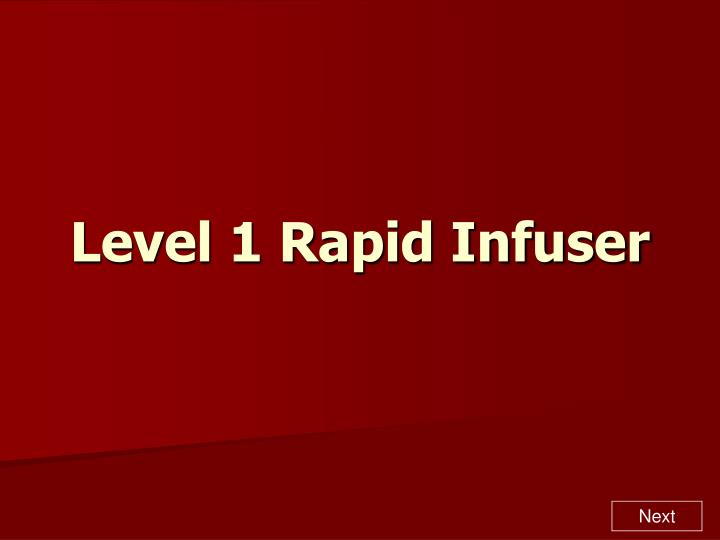 Level 1 rapid infuser l.jpg