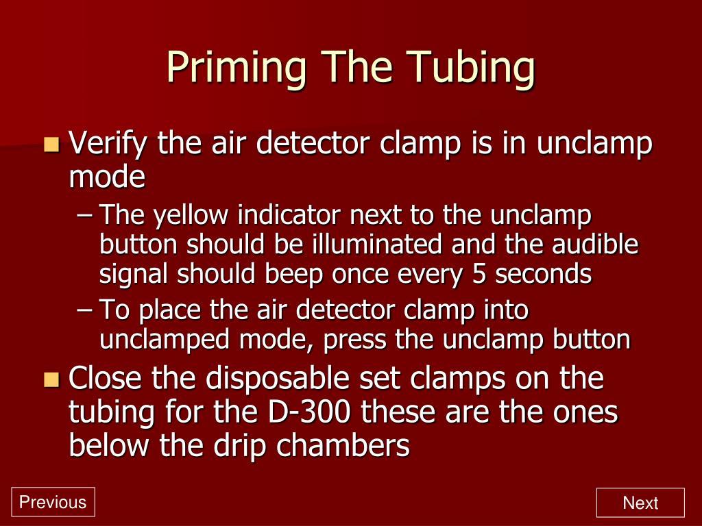 Priming The Tubing