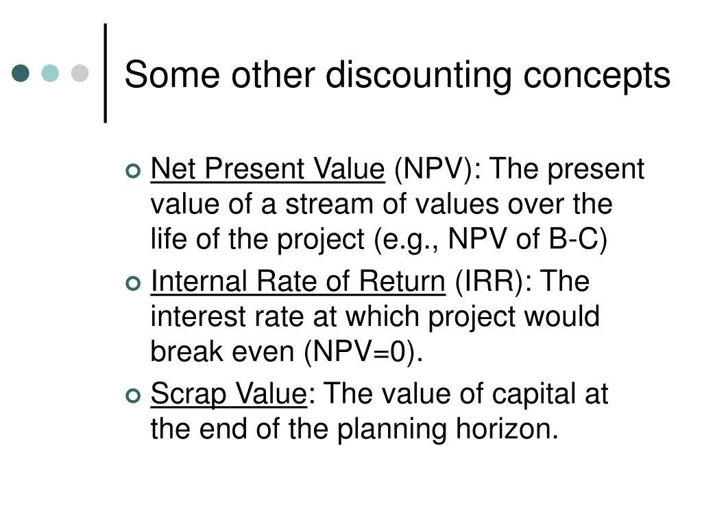 Some other discounting concepts