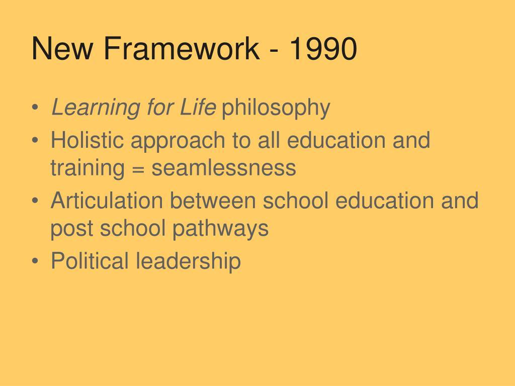 New Framework - 1990