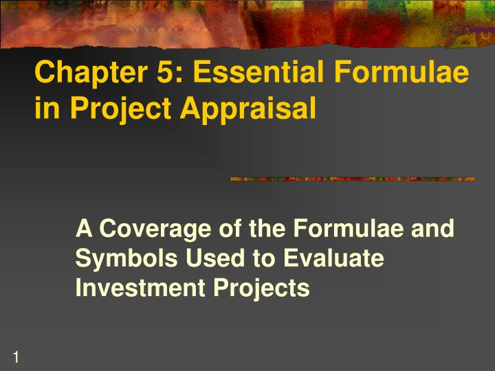 Chapter 5 essential formulae in project appraisal