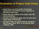 evaluation of project cash flows