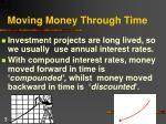 moving money through time