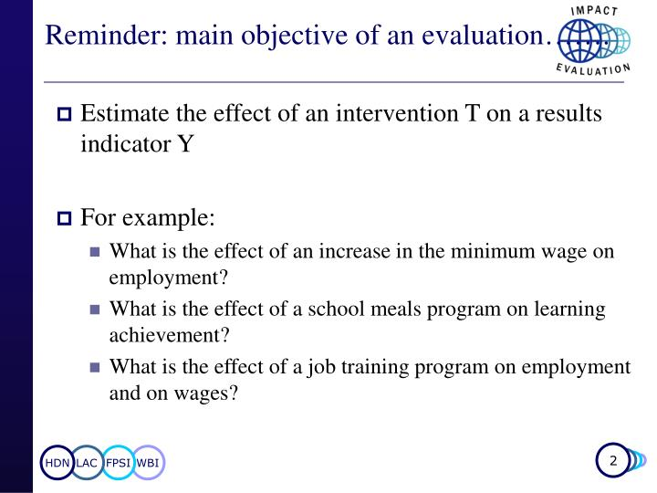 Reminder main objective of an evaluation