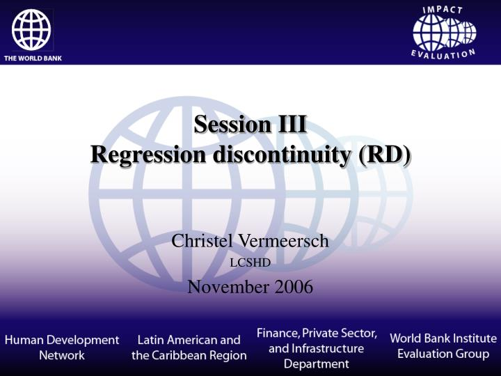 Session iii regression discontinuity rd