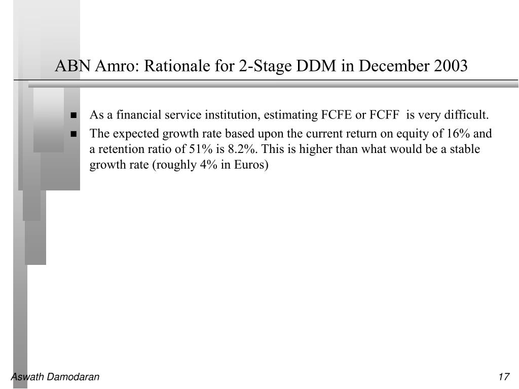 ABN Amro: Rationale for 2-Stage DDM in December 2003