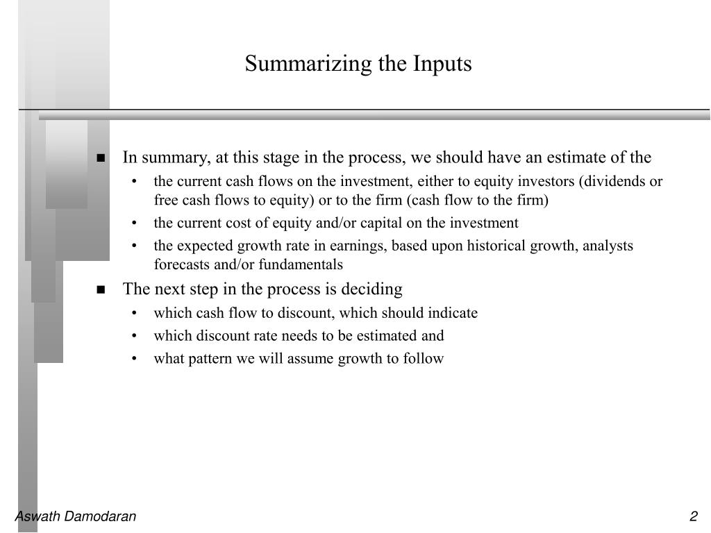 Summarizing the Inputs