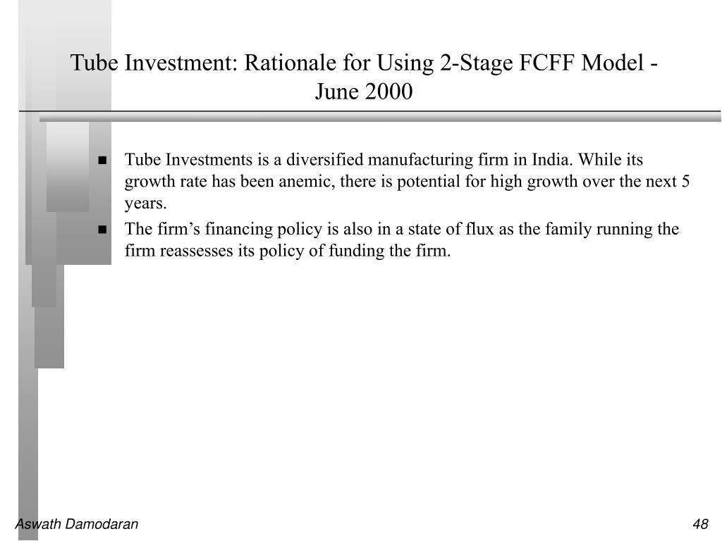 Tube Investment: Rationale for Using 2-Stage FCFF Model - June 2000
