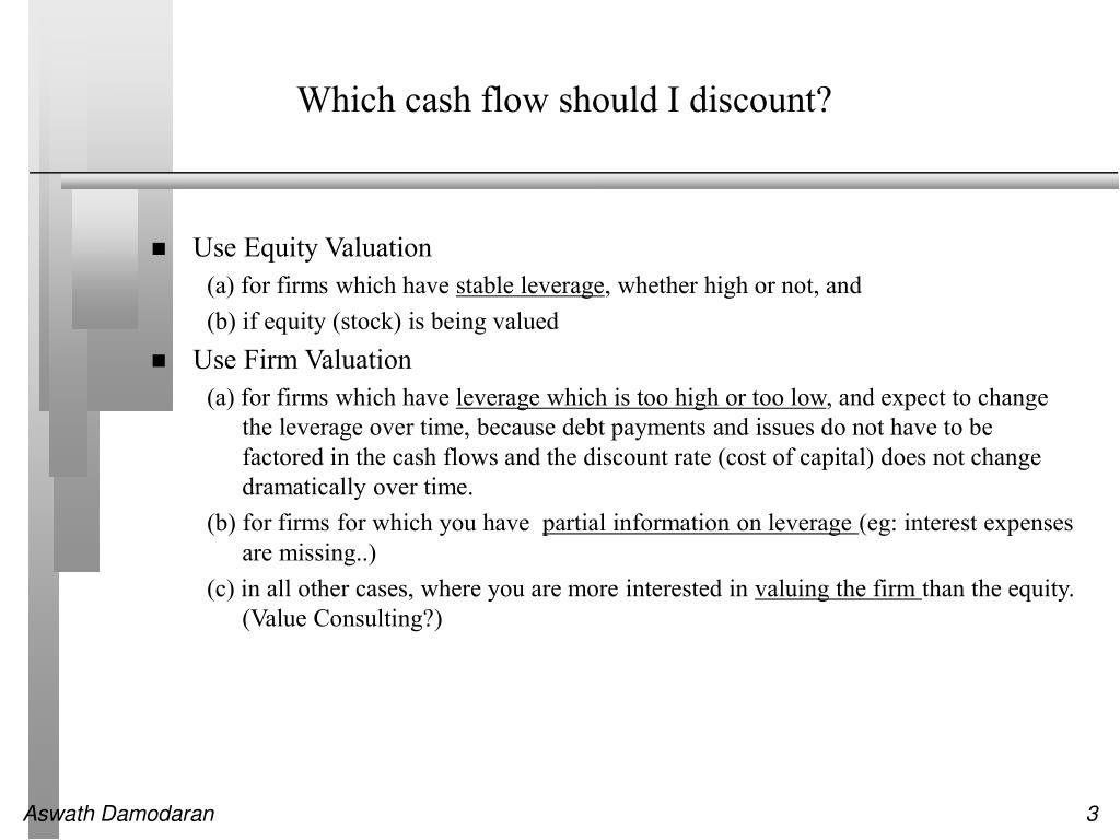 Which cash flow should I discount?