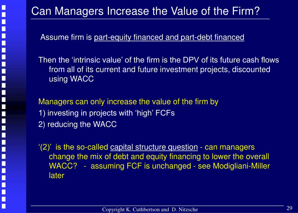 Can Managers Increase the Value of the Firm?