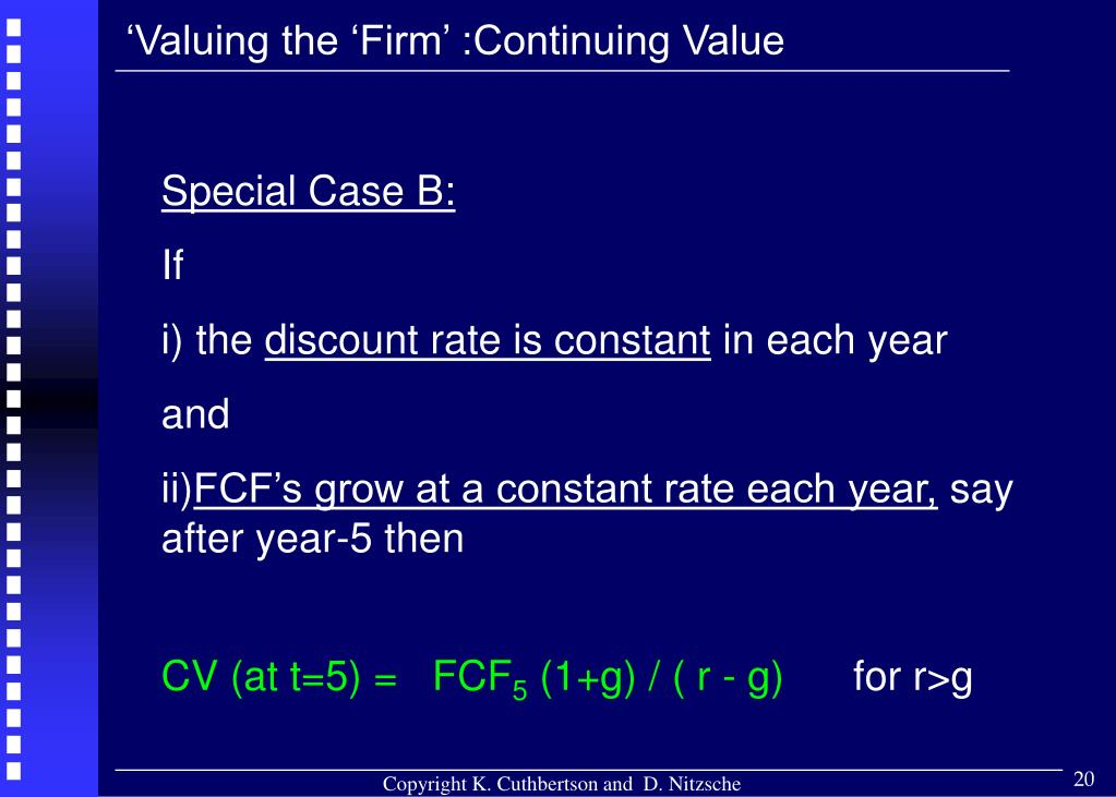 'Valuing the 'Firm' :Continuing Value