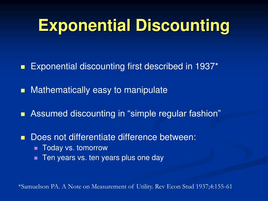Exponential Discounting