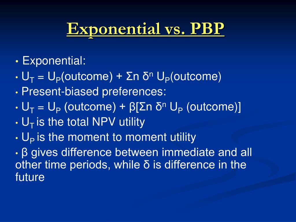 Exponential vs. PBP