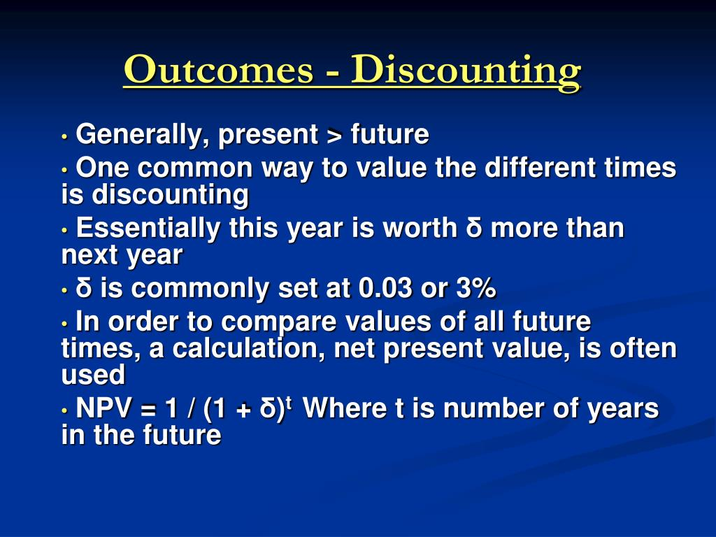 Outcomes - Discounting