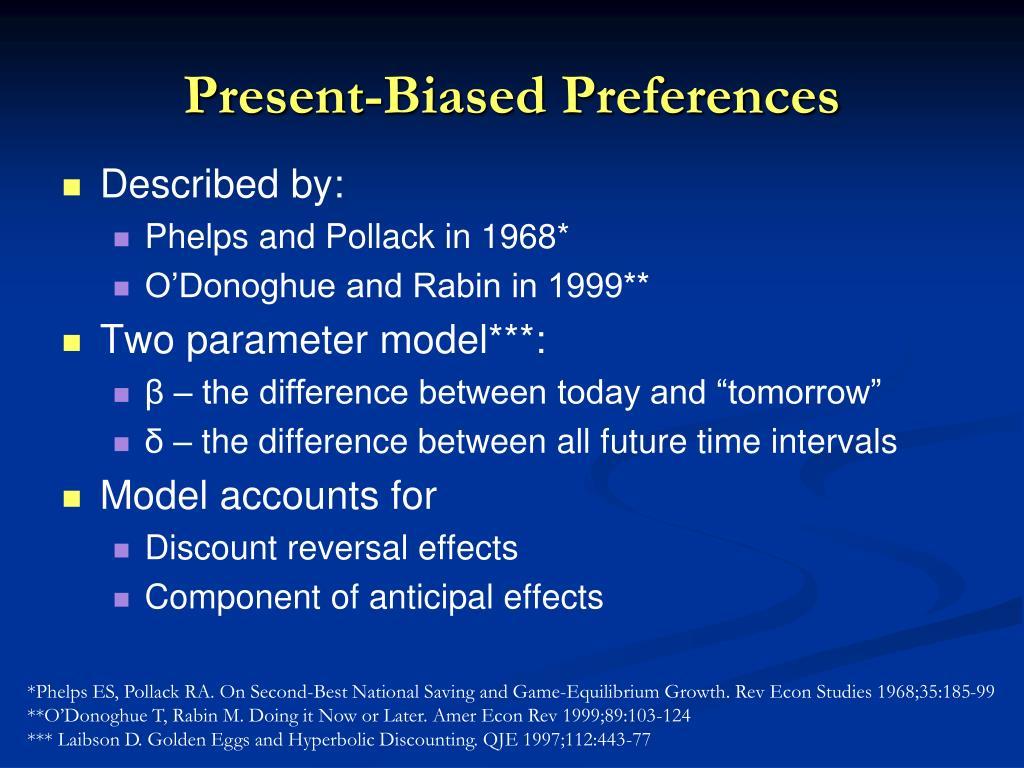 Present-Biased Preferences