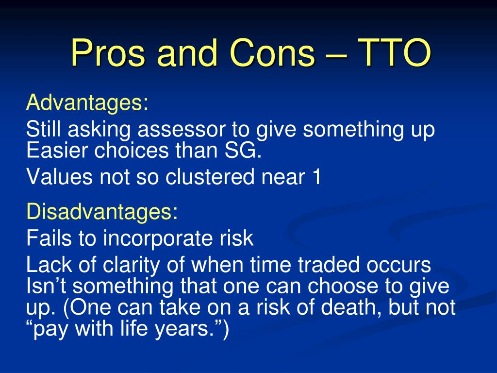 Pros and Cons – TTO