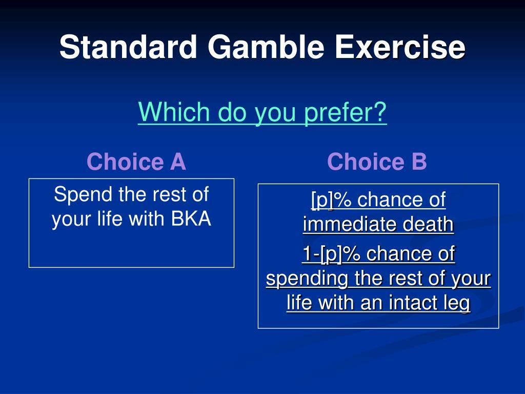 Standard Gamble E