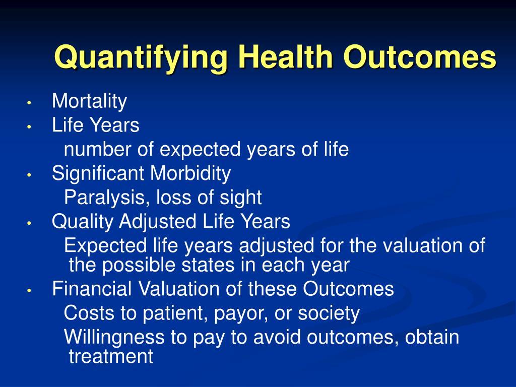 Quantifying Health Outcomes