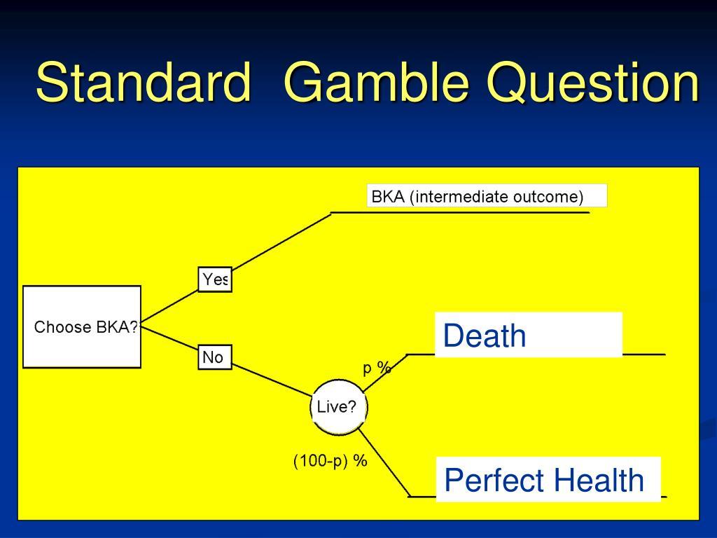Standard  Gamble Question