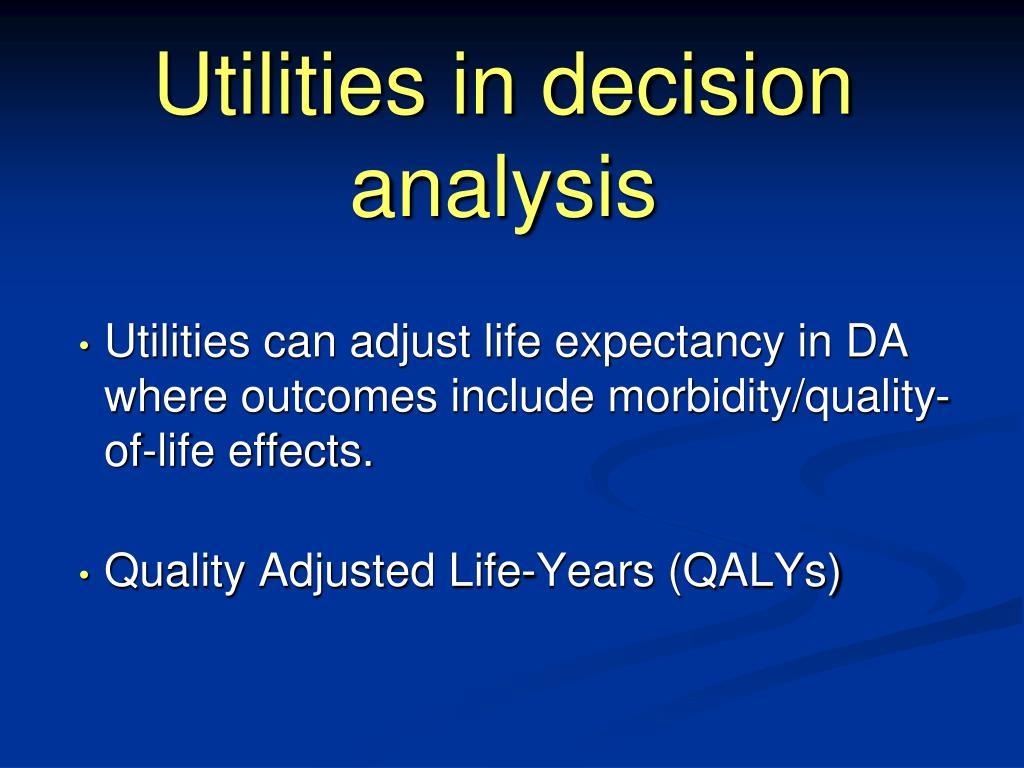 Utilities in decision analysis